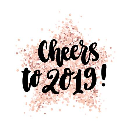 110273762-the-hand-drawing-quote-cheers-to-2019-in-a-trendy-calligraphic-style-on-a-pink-gold-glitter-star-it-.jpg